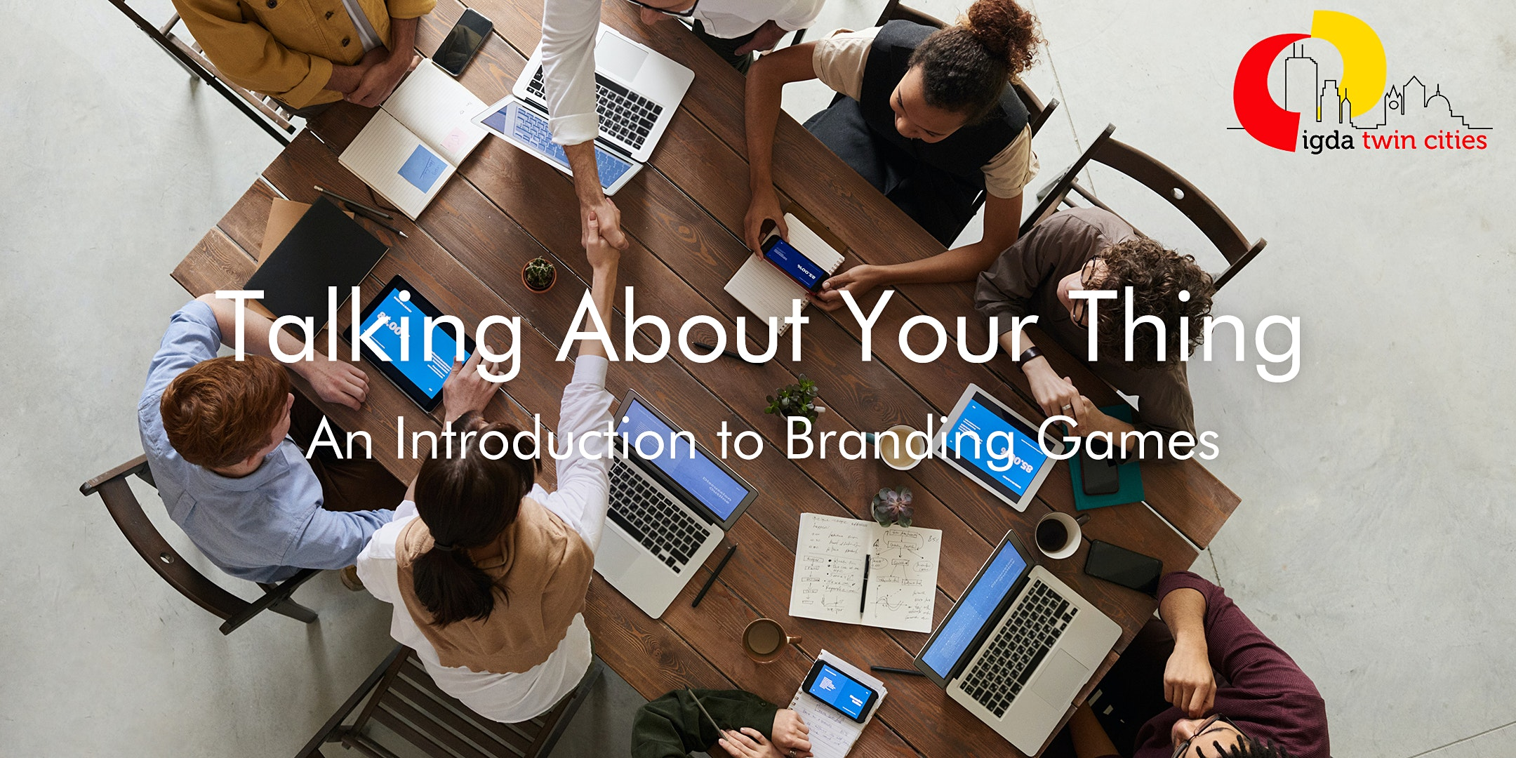 Talking About Your Thing: An Introduction to Branding Games